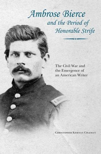 Ambrose Bierce and the Period of Honorable Strife cover